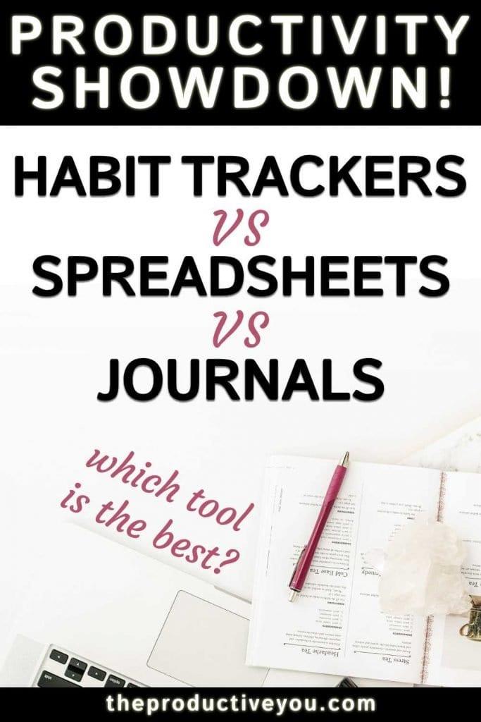 habit trackers vs spreadsheets vs bullet journals