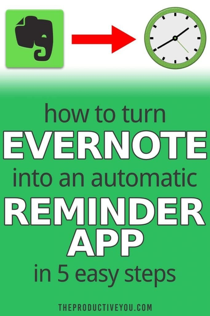 how to turn evernote into an automatic reminder app