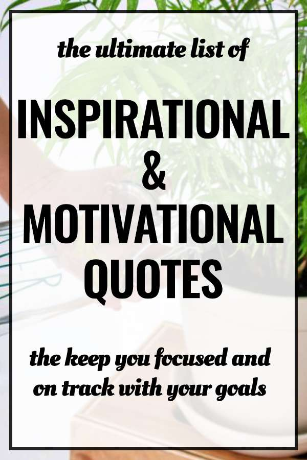 Inspirational Quotes To Kickstart Your Motivation The Productive You